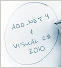 Working with the ADO.NET Entity Framework 4 Using C# 2010