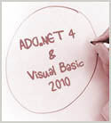 Getting Started with ADO.NET 4 Connections and Commands Using Visual Basic 2010