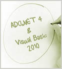 Managing ADO.NET 4 Connections and Commands with Visual Basic 2010