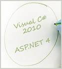 Microsoft .NET Framework 4: Web Application Optimization and Customization with C# 2010