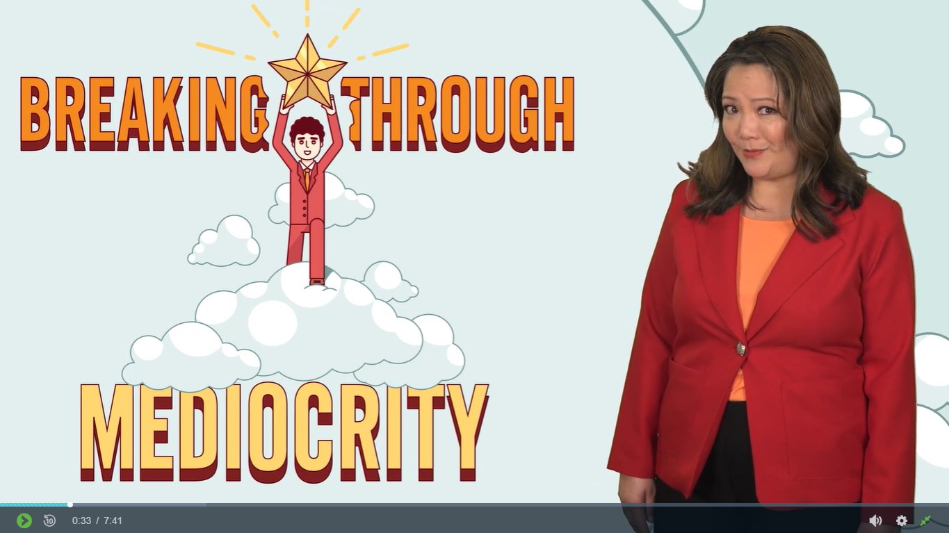 Breaking Through Mediocrity