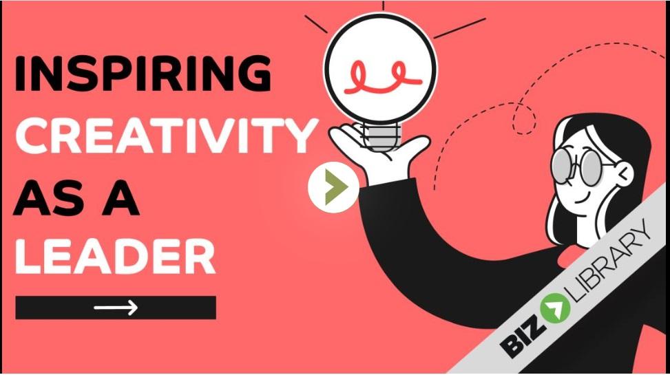 Inspiring Creativity as a Leader